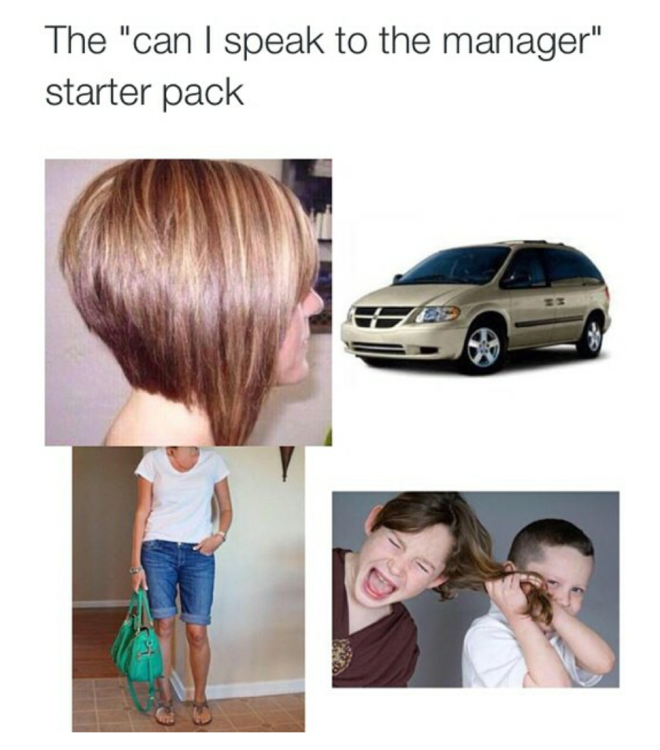 Image result for i wanna speak to the manager starter pack