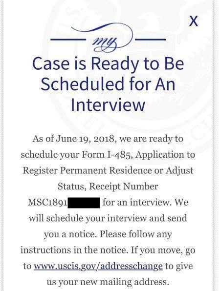 form i 485 interview was scheduled  Case is Ready to Be Scheduled for An Interview - Adjustment ...
